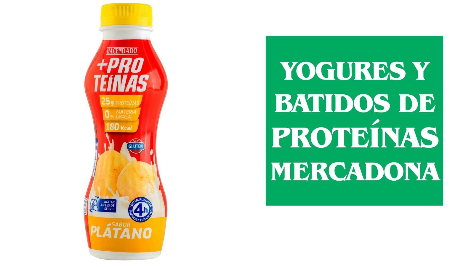 Yogures y Batidos de Proteínas del Mercadona